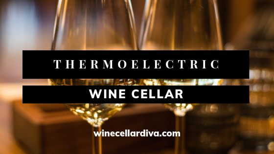 Thermoelectric Wine Cellar Review Archive